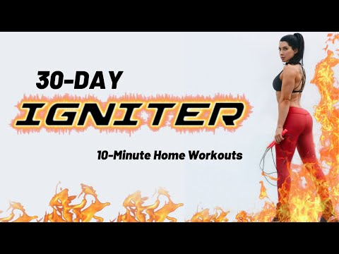 30 Day Igniter: 10-Minute Home Workout Program