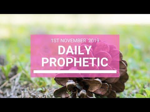 Daily Prophetic 1 November 2019 Word 5