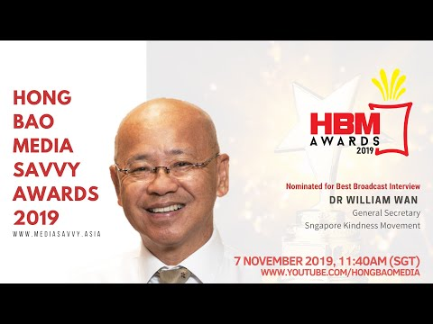 HBM LIVE: Interview with our Hong Bao Media Savvy Awards Nominee, Dr William Wan