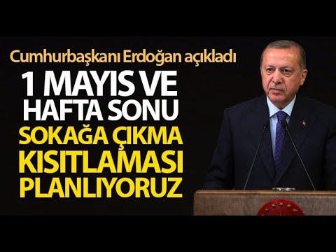 Cumhurbaşkanı Erdoğan'dan Sokağa Çıkma Kısıtlamasına İlişkin Önemli Açıklama