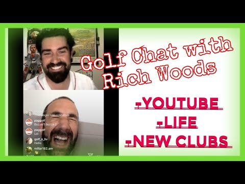 Golf Chat with Rich Woods