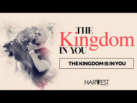 The Kingdom in You - The Kingdom Is In You - Bishop Kevin Foreman