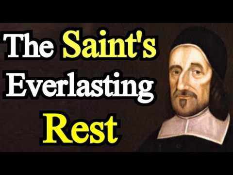 The Saint's Everlasting Rest - Puritan Richard Baxter
