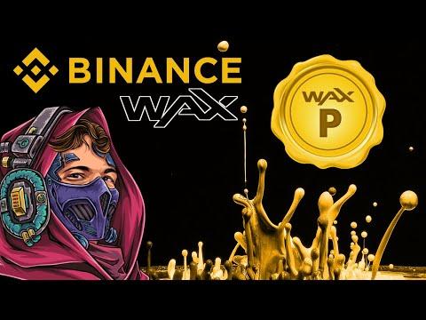 Binance listing WAXP!   Learn more about WAX!
