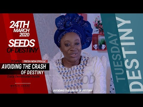 Dr Becky Paul-Enenche - SEEDS OF DESTINY - TUESDAY, 24 MARCH, 2020