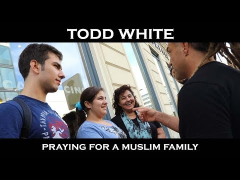 Todd White - Praying for a Muslim Family