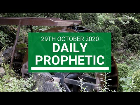 Daily Prophetic 29 October  2020 3 of 9 Daily Prophetic Word