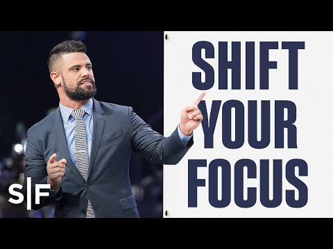How To Shift Your Focus By Faith  Steven Furtick