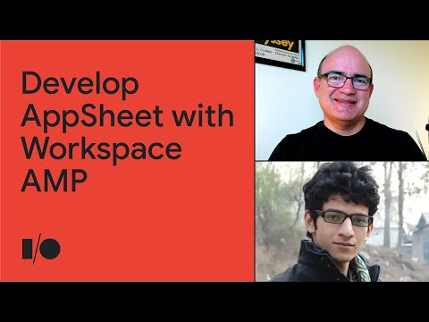 Developing AppSheet with Workspace AMP for Gmail and Apps Script apps