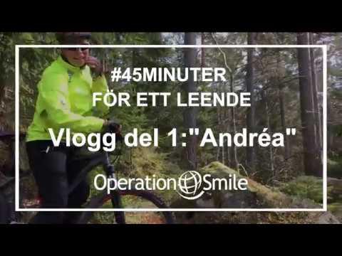 VLOGG - #45minuter för ett leende (Del 1: Andréa)