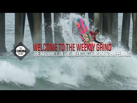 The Weekly Grind: July 26, 2016 | GrindTV