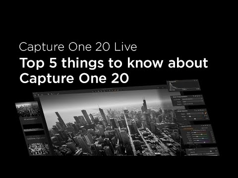 Capture One 20 Live : Know-how | Top 5 things to know about Capture One 20