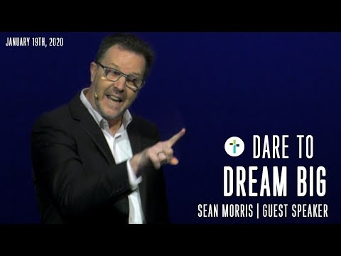 Dare to dream big: How to overcome disappointment and re-engage your dreams  Sean Morris