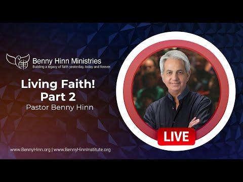 Living Faith! Part 2