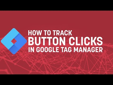 How To Track Button Clicks with Google Tag Manager (2018) - UCflWqtsSSiouOGhUabhKTYA
