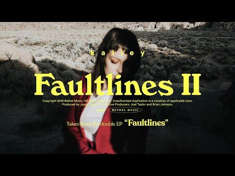 Faultlines II - kalley  Fautlines