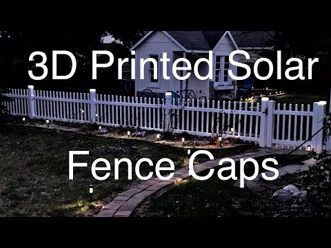 3D Printed Solar Fence Post Caps
