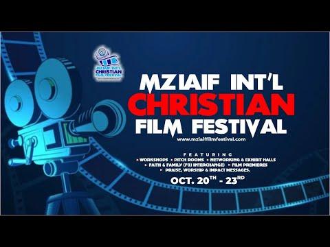 MZIAIF INTERNATIONAL CHRISTIAN FILM FESTIVAL - DAY 3  MORNING