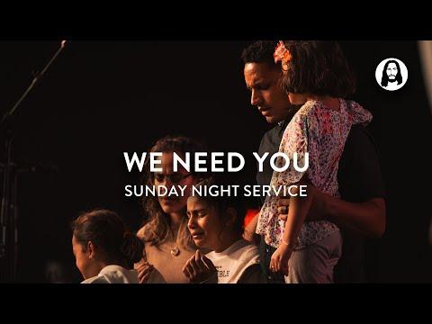 We Need You  Michael Koulianos  Sunday Night Service
