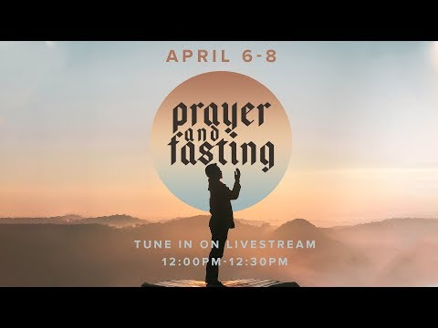Global Prayer & Fasting  Day 3  04.08.20