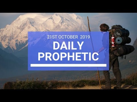 Daily Prophetic 21 October 2019 Word 2