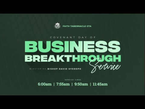 DOMI STREAM: COVENANT DAY OF BUSINESS BREAKTHROUGH SERVICE  11, JULY 2021  FAITH TABERNACLE