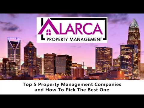 Top 5 Charlotte Property Management Companies and How to Pick the Best One