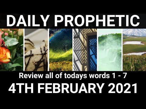 Daily Prophetic 4 February 2021 All Words