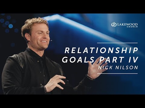 Nick Nilson - Relationship Goals Part IV, Keys to Healthy Communication (2019)