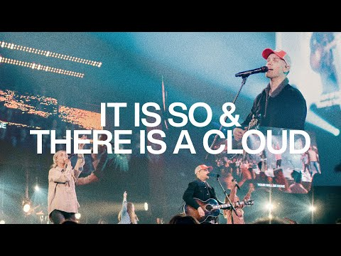 It Is So & There Is A Cloud  Live From Elevation Ballantyne  Elevation Worship