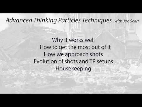 Part 4:  Joe Scarr TP techniques - 3ds Max and Thinking Particles logic