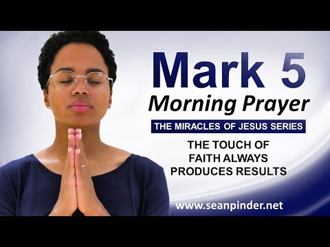 The Touch of FAITH ALWAYS PRODUCE Results - Morning Prayer
