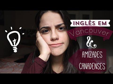 Aprender Inglês em Vancouver e Amizades Canadenses (Diário de Intercâmbio 2015)