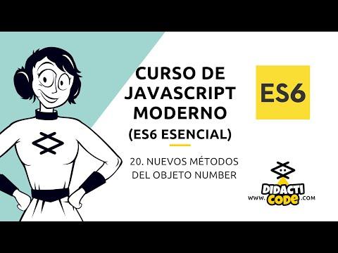 Curso Javascript Moderno (ES6) - #20. Nuevos métodos del objeto Number