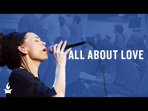 All about Love -- The Prayer Room Live Moment