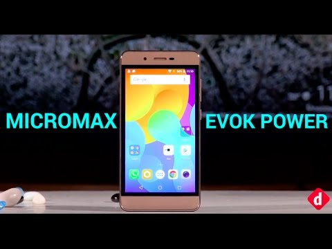 Micromax Evok Power: Unboxing &  First Impressions | Digit.in