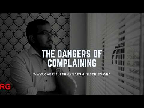 THE DANGERS OF COMPLAINING, Daily Promise and Powerful Prayer
