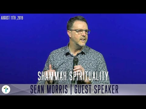 Shammah Spirituality  Sean Morris  Sojourn Church Carrollton Texas