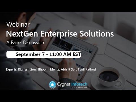 NextGen Enterprise Solutions - A Panel Discussion