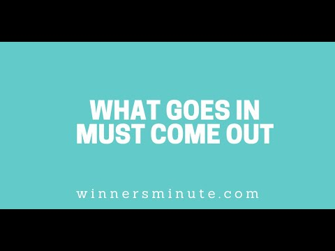 What Goes in Must Come Out // The Winner's Minute With Mac Hammond