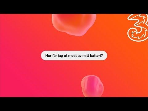 Tre svarar: Maxa batteriet   Tre Sverige