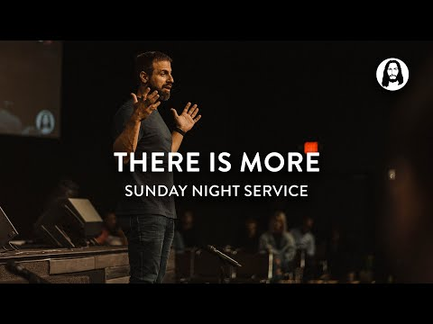 There is More  Michael Koulianos  Sunday Night Service
