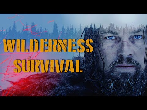 """8 Real Survival Skills From The Movie """"The Revenant"""""""
