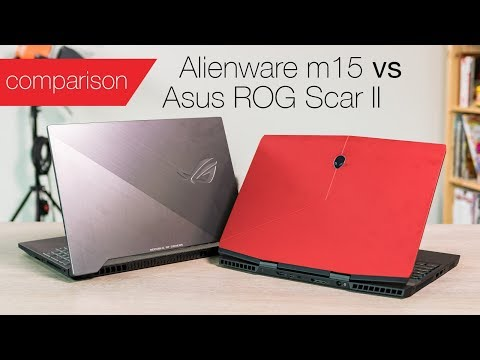 Alienware m15 vs Asus ROG Scar II: Light 15in gaming laptops compared - UCOYuMvuSP9wuC4KfFhRB1vQ