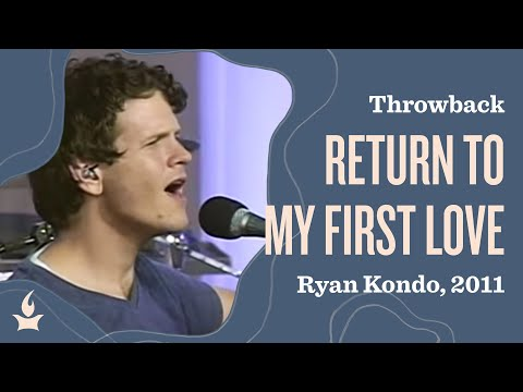 Return to My First Love (spontaneous) -- The Prayer Room Live Moment