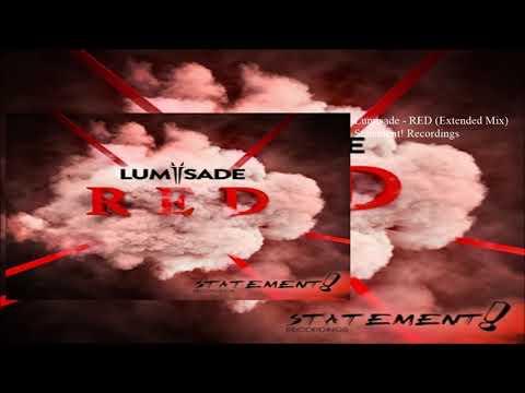 Lumisade - RED (Extended Mix) - UCzlBwz70Urz--bptXfWvlHg