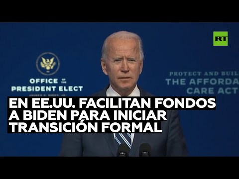 En EE.UU. facilitan fondos a Biden para iniciar la transición formal