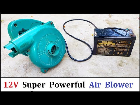 Make a Super Powerful Air Blower using 12v 32 Amps DC Motor & UPS Battery