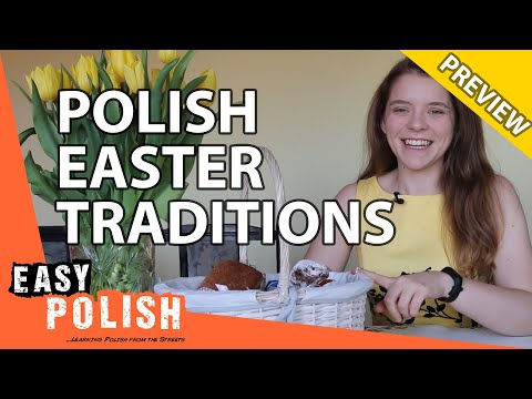 10 Easter traditions that Poles didn't follow this year (PREVIEW) | Easy Polish 134 photo