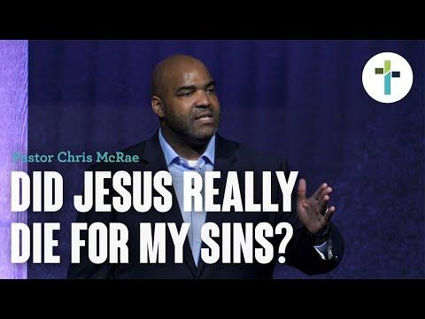 Did Jesus Really Die For My Sins?